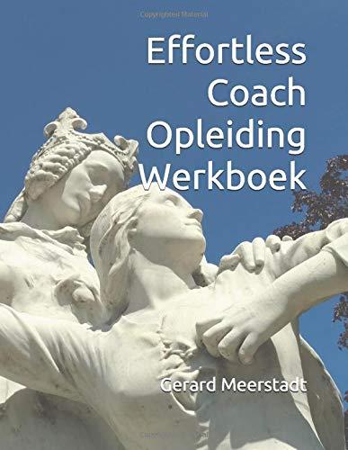 Effortless Coach Opleiding Werkboek