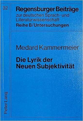 Amazoncom Die Lyrik Der Neuen Subjektivität Regensburger