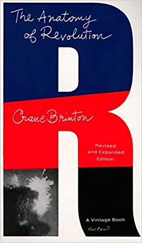 Amazon The Anatomy Of Revolution 9780394700441 Crane Brinton