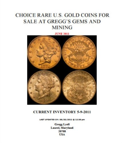 Choice Rare Gold US Coin Prices (June 2011): The best coin investment you can buy (Buying Gold - Metal Lyell