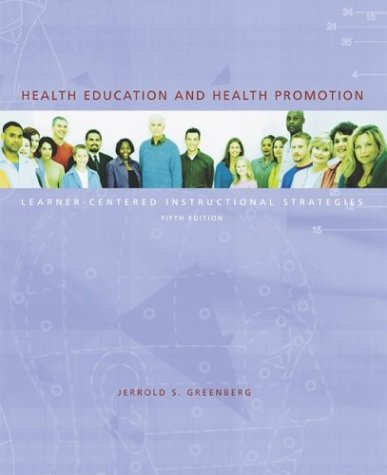 Health Education and Health Promotion: Learner-Centered...