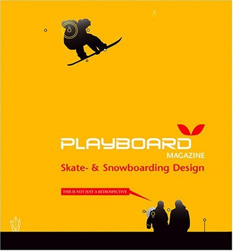 Playboard Magazine: Skate and Snowboarding Design