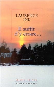 Il suffit d'y croire par Ink