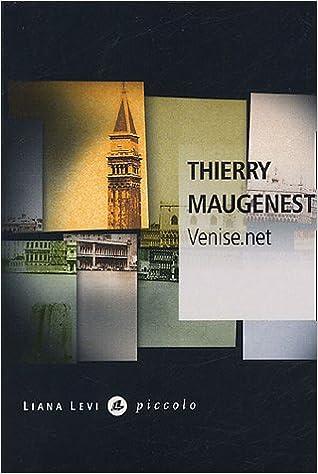 Thierry Maugenest - Venise.net sur Bookys