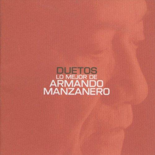 Duetos lo mejor de Armando Man...