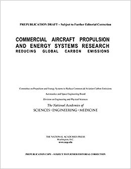 Commercial Aircraft Propulsion and Energy Systems Research: Reducing Global Carbon Emissions