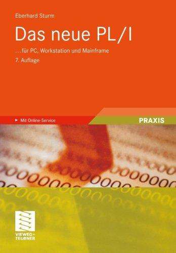 Das neue PL/I: ... für PC, Workstation und Mainframe (German Edition) by Sturm Eberhard