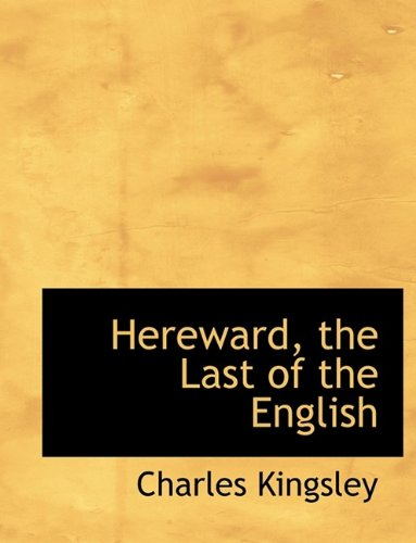 Download Hereward, the Last of the English pdf