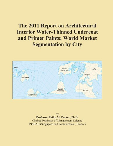 the-2011-report-on-architectural-interior-water-thinned-undercoat-and-primer-paints-world-market-seg