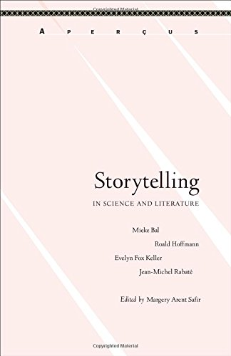 Storytelling in Science and Literature (Aperçus: Histories Texts Cultures) by Bucknell University Press