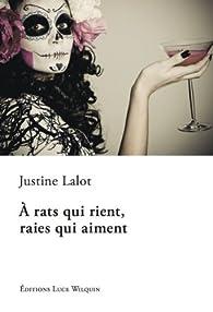 À rats qui rient, raies qui aiment par Justine Lalot