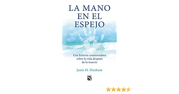 La mano en el espejo (Spanish Edition): Janis H. Durham: 9786070732546: Amazon.com: Books