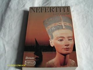Néfertiti : reine du Nil, Rachet, Guy