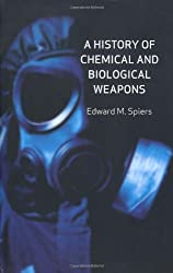 A History of Chemical and Biological Weapons