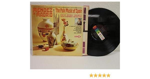 Amazon.com: MENDEZ IN MADRID The Folk Music Of Spain LP Decca DL 4497 VG+ Rafael Exotica: Music