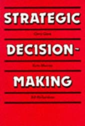 Strategic Decision Making by Chris Gore (1992-05-21)