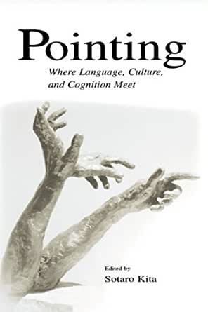 pointing where language culture and cognition meet