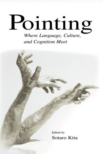 Pointing: Where Language, Culture, and Cognition Meet Pdf