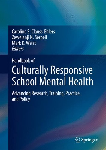 Search : Handbook of Culturally Responsive School Mental Health: Advancing Research, Training, Practice, and Policy