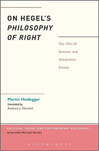 on hegel s philosophy of right the seminar and  on hegel s philosophy of right the 1934 35 seminar and interpretive essays political theory and contemporary philosophy martin heidegger peter trawny