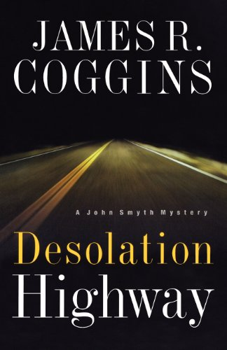 Desolation Highway (John Smyth Mystery Series #2)