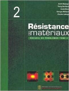 Ebook torrent téléchargement gratuit resistance des materiaux recueil de problemes tome 2 3eme edition PDB