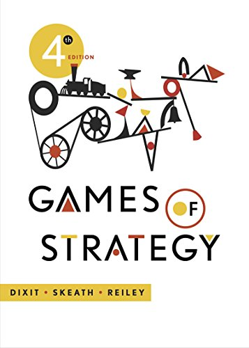 393124444 - Games of Strategy (Fourth Edition)