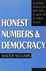 Honest Numbers and Democracy: Social Policy Analysis in the White House, Congress, and the Federal Agencies