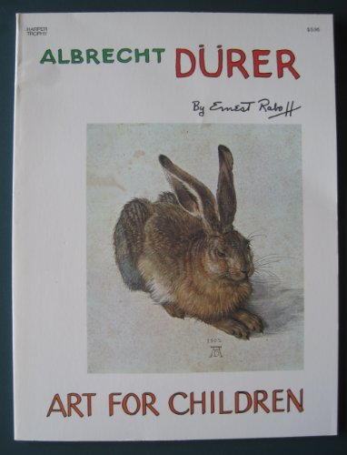 Albrecht Durer (The Art for Children Series)