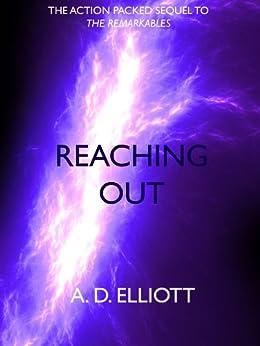Reaching Out (The Remarkable Owen Johnson, part 2) by [Elliott, A. D.]