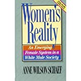 Women's Reality : An Emerging Female System in the White Male Society, Schaef, Anne W., 0866837531