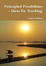 Principled Possibilities - Ideas for Teaching