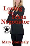 Loving the Texas Negotiator: A Texas Lawman Romantic Suspense (Garrison's Law) (Volume 3)