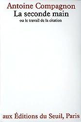 La Seconde main ou le Travail de la citation