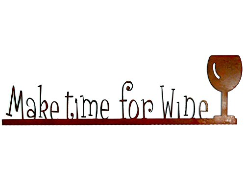 Make Time for Wine - Rustic Metal Wall Sign Sculpture,