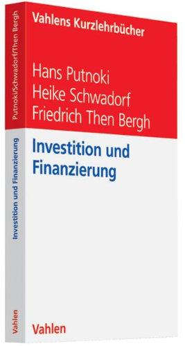 Investition und Finanzierung (Vahlens Kurzlehrbücher)