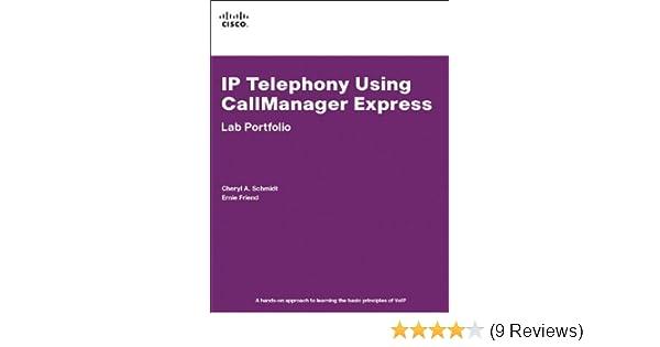 IP Telephony Using CallManager Express Lab Portfolio: IP Tele Usin