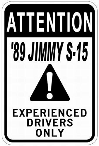 Ufcell Personalized Parking Signs 1989 89 GMC Jimmy S-15 Experienced Drivers Only Tin Caution Sign - 12 x 16 Inches