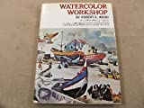 Watercolor Workshop, Robert E. Wood and Mary C. Nelson, 0823056821