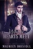 Where Hearts Meet (Jasmine Cottage Book 1)
