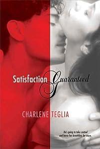 Satisfaction Guaranteed: A Novel