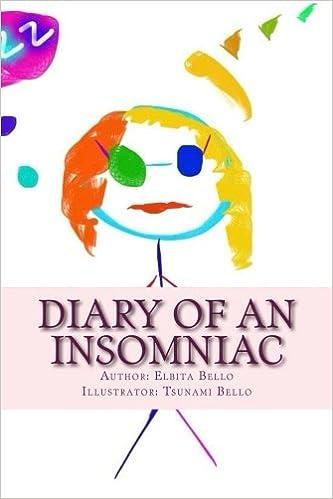 Diary of an Insomniac: Elbita Bello: 9781511531627: Amazon