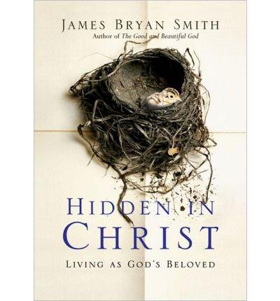 Download Hidden in Christ: Living as God's Beloved (Apprentice) (Hardback) - Common pdf