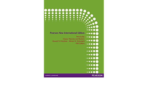 Personality pearson new international edition classic theories and personality pearson new international edition classic theories and modern research kindle edition by howard s friedman miriam w schustack fandeluxe Images