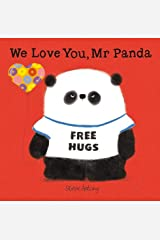 We Love You, Mr Panda Hardcover