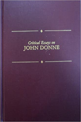 critical essays on john donne critical essays on british  critical essays on john donne critical essays on british literature arthur f marotti 9780816187690 com books
