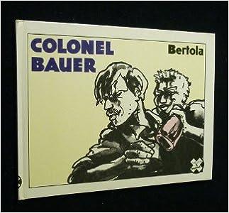 Lire en ligne Colonel Bauer epub, pdf