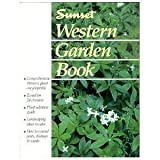 Western Garden Book, Sunset Publishing Staff, 0376038918