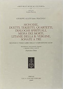 Book Monodie, duetti, terzetti, quartetti, dialoghi spirituali, messa dei morti, litanie della Beata Vergine, sonate a tre...
