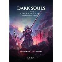 Dark Souls: Beyond the Grave Volume 2: : Bloodborne - Dark S